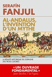 Al Andalous l'invention d'un mythe - La réalité de l'Espagne des trois cultures - L'artilleur - 10/04/2019