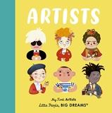 Little People Big Dreams Artists /anglais