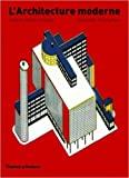 L'Architecture moderne - Une histoire critique de Kenneth Frampton ,Guillemette Morel-Journel (Traduction) ( 21 septembre 2006 ) - 21/09/2006