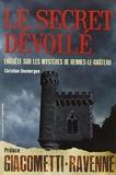 Le secret dévoilé - Enquête sur les mystères de Rennes-le-Château - Opportun - 20/06/2013