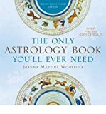 [(The Only Astrology Book You'll Ever Need: Now with an Interactive PC- and Mac-Compatible CD)] [Author: Joanna Martine Woolfolk] published on (January, 2013) - Taylor Trade Publishing - 01/01/2013