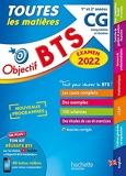 Objectif BTS CG (1re et 2e années) Toutes les matières, examen 2022