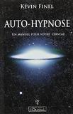 Auto-hypnose - Un manuel pour votre cerveau