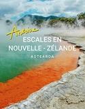 Escales en Nouvelle-Zélande - Aotearoa