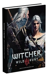 The Witcher 3 - Wild Hunt Complete Edition Collector's Guide: Prima Collector's Edition Guide de David Hodgson