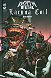 Batman Death Metal #3 Lacuna Coil Edition, tome 3