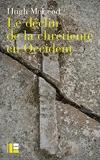 Le déclin de la chrétienté en Occident