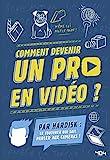 Hardisk : Comment devenir un pro en vidéo ? Comment devenir un pro en vidéo ? - Manuel - Dès 13 ans
