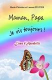 Maman, Papa je vis toujours ! - L'âme d'Annabelle - Format Kindle - 2,99 €