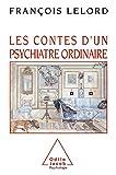 Les Contes d'un psychiatre ordinaire (OJ.PSYCHOLOGIE) - Format Kindle - 9,99 €