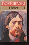 L'Idiot (tome 1) - Le Livre de Poche - 01/04/1996