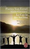 Le Cercle des Anciens - Des hommes-médecine du monde entier autour du Dalaï-Lama de Patrice Van Eersel (12 janvier 1998) Poche - 12/01/1998