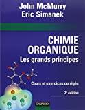 Chimie Organique - Les Grands Principes