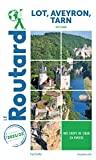 Guide du Routard Lot, Aveyron, Tarn 2021/22