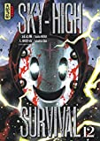 Sky-high survival - Tome 12