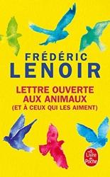 Lettre ouverte aux animaux (et à ceux qui les aiment) de Frédéric Lenoir