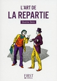 Petit Livre de - L'Art de la repartie (LE PETIT LIVRE) - Format Kindle - 1,99 €