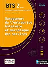 Management de l'entreprise Hôtelière et Mercatique des services (MEHMS) - 2e année BTS MHR de Didier Chadourne