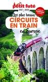 Circuits en train en Europe 2021 Petit Futé