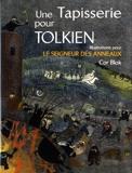 Une tapisserie pour Tolkien - Illustrations pour Le seigneur des anneaux