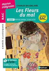 Les Fleurs du Mal - Charles Baudelaire - Alchimie poétique : la boue et l'or - édition intégrale prescrite - Carrés Classiques Oeuvres Intégrales de Charles Baudelaire