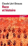 Race et histoire (English and French Edition) by Claude Levi-Strauss(1987-05-01) - Gallimard Education - 01/01/1987