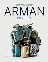 Arman 1955-1974 de Silvana Editoriale