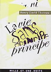 La vie sans principe de Henry David Thoreau