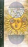 L'Atlas Céleste le plus admirable (Harmonia Macrocosmica) d'Andreas Cellarius (1660) Edition trilingue français-anglais-allemand