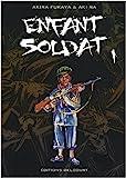 Enfant soldat - Tome 01