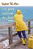 Les Yeux couleur de pluie - Albin Michel - 04/05/2016