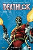 Deathlok - L'intégrale 1974-1983 (T01)