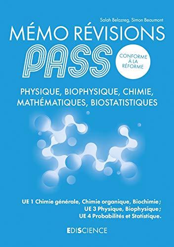 Mémo Révisions PASS - Physique, Biophysique, Chimie, Mathématiques, Biostatistiques