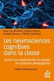 Les neurosciences cognitives dans la classe - Guide pour expérimenter et adapter ses pratiques pédagogiques: GUIDE PRATIQUE POUR EXPERIMENTER ET INNOVER - Format Kindle - 16,99 €