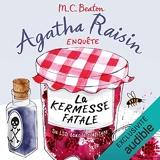 La kermesse fatale - Agatha Raisin enquête 19 - Format Téléchargement Audio - 11,95 €