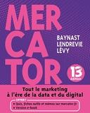Mercator - 13e éd. - Livre + e-book inclus - Tout le marketing à l'heure de la data et du digital
