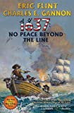 1637 - No Peace Beyond the Line (Volume 29)