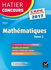 Hatier Concours CRPE 2017 - Epreuve écrite d'admissibilité - Mathématiques Tome 2 de Roland Charnay