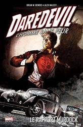Daredevil l homme sans peur - Tome 04 de Brian Michael Bendis