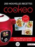 200 nouvelles recettes au Cookeo - Après la bible du cookeo, le nouveau best-seller !