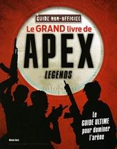 Le grand livre de Apex Legends non officiel de Michael Davis
