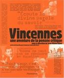 Vincennes - Une aventure de la pensée critique