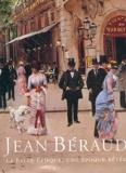 Jean Béraud 1849-1935 - La Belle époque, une époque rêvée