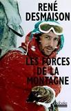 Les forces de la montagne - Mémoires