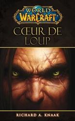 World Of Warcraft - Coeur De Loup de Knaak-R