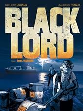 Black Lord - Tome 02 - Toxic Warrior de Xavier Dorison