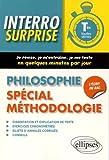 Interro Surprise Philosophie Spécial Méthodologie Tles Toutes Séries by Géraldine Maugars (2016-01-06) - Ellipses Marketing - 06/01/2016