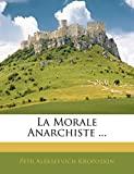 La Morale Anarchiste ... - Nabu Press - 31/12/2009