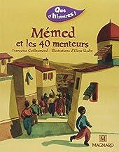 Mémed Et Les 40 Menteurs - Mémed et les 40 menteurs (2002) de Françoise Guillaumond