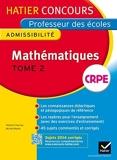 Concours professeur des écoles 2015 - Mathématiques Tome 2 - Epreuve écrite d'admissibilité by Michel Mante (2014-07-16) - Hatier - 16/07/2014